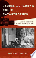 Laurel and Hardy s Comic Catastrophes