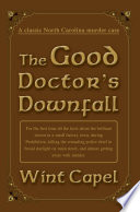 The Good Doctor s Downfall