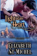 Light Of My Heart : widower and his four strong-willed offspring. the duke...