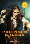Robinson Crusoe (Illustrated) (1000 Copy Limited Edition)