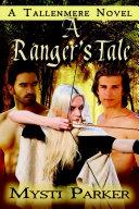 A Ranger s Tale
