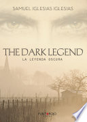 The dark legend