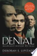 Denial  Movie Tie in