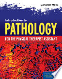 Introduction To Pathology For The Physical Therapist Assistant