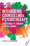 Integrating Counselling Psychotherapy