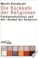 Die R  ckkehr der Religionen
