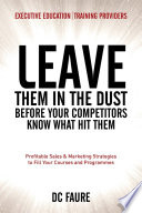 Leave Them in the Dust