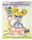 Lacy Sunshine s Eleanor and Pickles Coloring Book