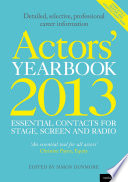 Actors  Yearbook 2013   Essential Contacts for Stage  Screen and Radio