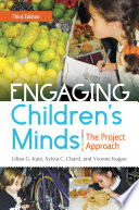 Engaging Children s Minds  The Project Approach  3rd Edition