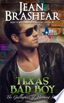 Texas Bad Boy  The Gallaghers of Morning Star Book 3