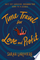 Time Travel for Love and Profit Book PDF