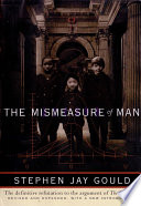 The Mismeasure of Man  Revised   Expanded