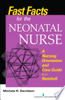 Fast Facts For The Neonatal Nurse