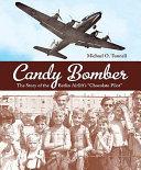 Candy Bomber Ruins Us Air Force Lieutenant Gail Halvorsen