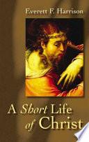 download ebook a short life of christ pdf epub