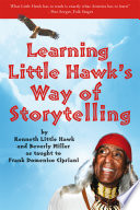 Learning Little Hawk s Way of Storytelling
