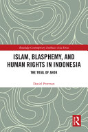 Islam Blasphemy And Human Rights In Indonesia