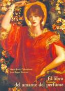 El Libro del amante del perfume