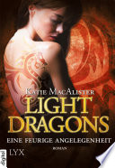 Light Dragons   Eine feurige Angelegenheit