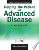 Helping the Patient with Advanced Disease