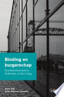 Binding en burgerschap. Buurtbetrokkenheid in Rotterdam en Den Haag