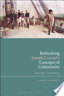 Rethinking Joseph Conrad  s Concepts of Community