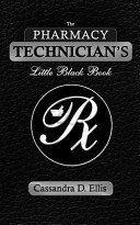 The Pharmacy Technician s Little Black Book