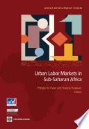 Urban Labor Markets in Sub Saharan Africa