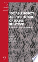 Sociable Robots and the Future of Social Relations