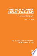 The War Against Japan 1941 1945