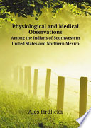 Physiological And Medical Observations