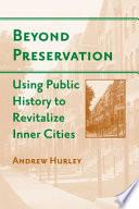 Beyond Preservation
