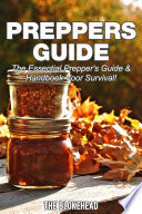 Preppers Guide The Essential Prepper S Guide Handboek Voor Survival