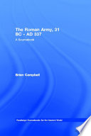 The Roman Army, 31 BC - AD 337 And Professional Structure It Not