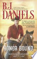 Honor Bound  The Montana Hamiltons  Book 6
