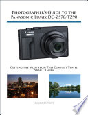 Photographer S Guide To The Panasonic Lumix Dc Zs70 Tz90
