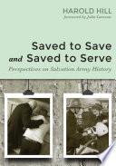 Saved to Save and Saved to Serve