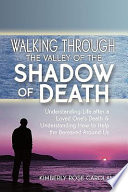 Walking Through the Valley of the Shadow of Death Book PDF