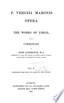 P. Vergili Maronis opera: The first six books of the Aeneid. 1863
