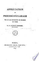 Appr  ciation du proc  d   d   clairage par le gaz hydrog  ne du charbon de terre  Par M  Cl  ment Desormes  manufacturier