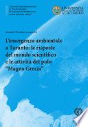 L   emergenza ambientale a Taranto  le risposte del mondo scientifico e le attivit   del polo scientifico Magna Grecia