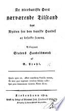 De nicobariske   ers n  vv  rende Tilstand samt Nytten for den danske Handel at befolke samme  etc