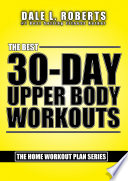 The Best 30 Day Upper Body Workouts