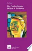 Die Psychotherapie Milton H  Ericksons