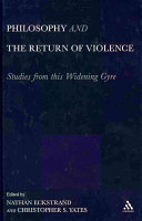 Philosophy and the Return of Violence