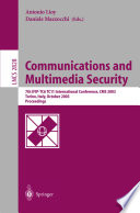 Communications And Multimedia Security Advanced Techniques For Network And Data Protection