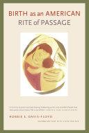 download ebook birth as an american rite of passage pdf epub