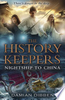 The History Keepers  Nightship to China