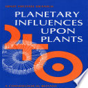 Planetary Influences Upon Plants